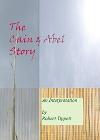 Cover The Cain & Abel Story