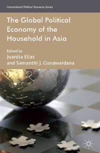 Cover The Global Political Economy of the Household in Asia