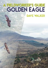 Cover A Fieldworker's Guide to the Golden Eagle