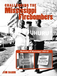 Cover Challenging the Mississippi Firebombers