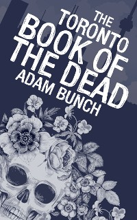 Cover The Toronto Book of the Dead