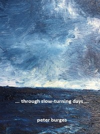 Cover ... through slow-turning days ...
