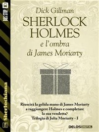 Cover Sherlock Holmes e l'ombra di James Moriarty