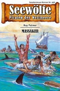 Cover Seewölfe - Piraten der Weltmeere 458