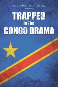 Cover Trapped in the Congo Drama
