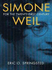 Cover Simone Weil for the Twenty-First Century