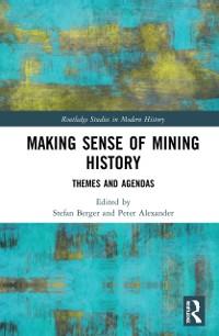 Cover Making Sense of Mining History