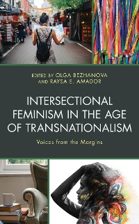 Cover Intersectional Feminism in the Age of Transnationalism