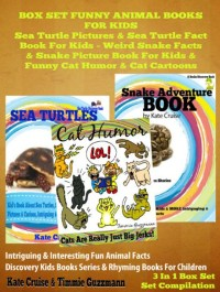 Cover Sea Turtle Pictures & Sea Turtle Fact Book For Kids - Weird Snake Facts & Snake Picture Book For Kids & Cat Humor: 3 In 1 Box Set Kid Books With Animals