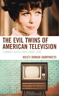 Cover The Evil Twins of American Television