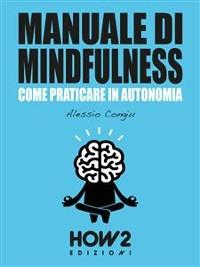 Cover MANUALE DI MINDFULNESS (Volume 1)