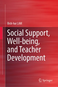 Cover Social Support, Well-being, and Teacher Development