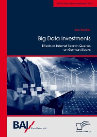 Cover Big Data Investments: Effects of Internet Search Queries on German Stocks