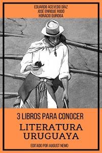 Cover 3 Libros para Conocer Literatura Uruguaya