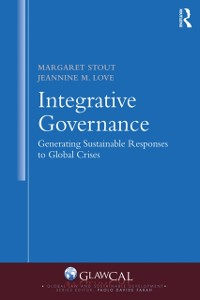 Cover Integrative Governance: Generating Sustainable Responses to Global Crises