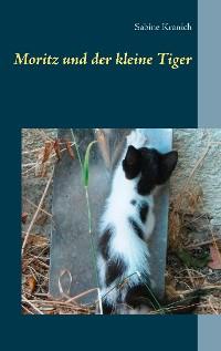 Cover Moritz und der kleine Tiger
