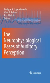 Cover The Neurophysiological Bases of Auditory Perception