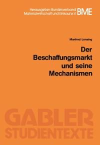 Cover Der Beschaffungsmarkt und seine Mechanismen
