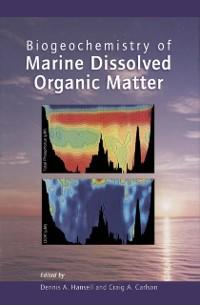 Cover Biogeochemistry of Marine Dissolved Organic Matter