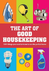 Cover The Art of Good Housekeeping