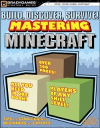 Cover Build, Discover, Survive! Mastering Minecraft Strategy Guide