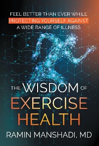 Cover The Wisdom of Exercise Health