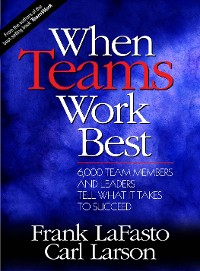 Cover When Teams Work Best