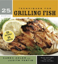 Cover 25 Essentials: Techniques for Grilling Fish