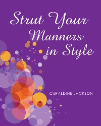 Cover Strut Your Manners in Style