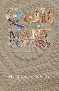 Cover The Quilt of Many Colors