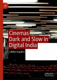Cover Cinemas Dark and Slow in Digital India