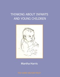 Cover Thinking about Infants and Young Children