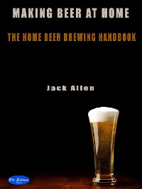 Cover Making beer at home