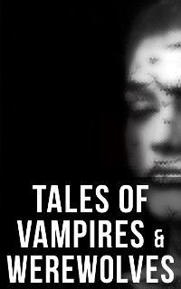 Cover Tales of Vampires & Werewolves
