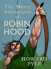 Cover The Merry Adventures of Robin Hood