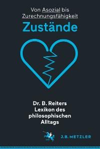 Cover Dr. B. Reiters Lexikon des philosophischen Alltags: Zustände