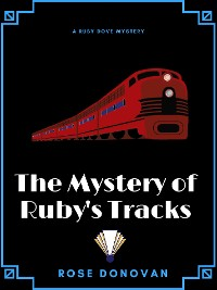 Cover The Mystery of Ruby's Tracks