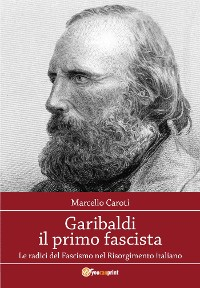 Cover Garibaldi il primo fascista
