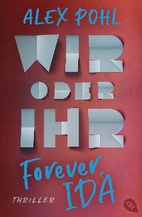 Cover Forever, Ida - Wir oder ihr
