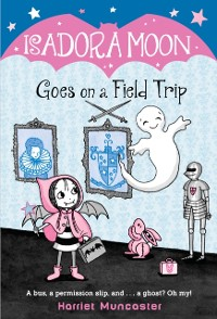 Cover Isadora Moon Goes on a Field Trip