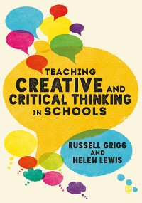 Cover Teaching Creative and Critical Thinking in Schools