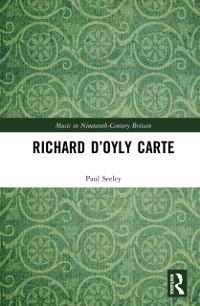 Cover Richard D'Oyly Carte
