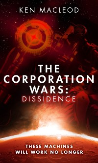 Cover Corporation Wars: Dissidence