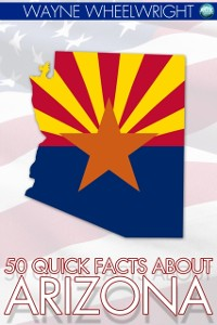 Cover 50 Quick Facts about Arizona