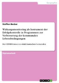 Cover Wirkungsmonitoring als Instrument der Erfolgskontrolle in Programmen zur Verbesserung der kommunalen Lebensbedingungen