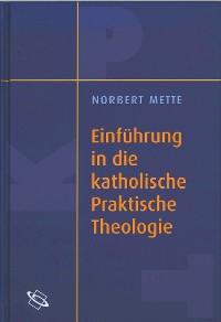 Cover Einführung in die katholische Praktische Theologie