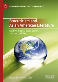 Cover Ecocriticism and Asian American Literature
