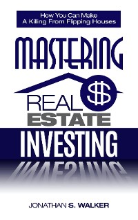 Cover Real Estate Investing - How To Invest In Real Estate