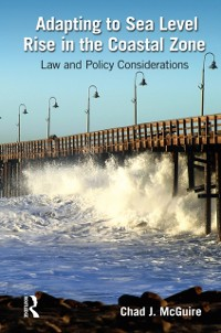 Cover Adapting to Sea Level Rise in the Coastal Zone