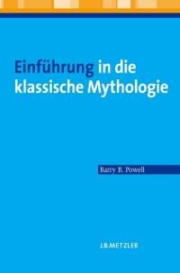 Cover Einfuhrung in die klassische Mythologie